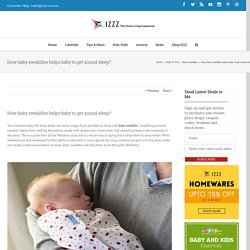 How baby swaddles helps baby to get sound sleep? - Izzz Blog