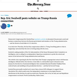 Eric Swalwell posts website on Trump-Russia connection