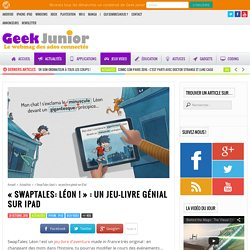 """""""SwapTales: Léon !"""" : un jeu-livre génial sur iPad"""