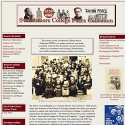 Home Page, Swarthmore College Peace Collection
