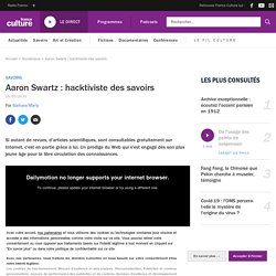 Aaron Swartz : hacktiviste des savoirs