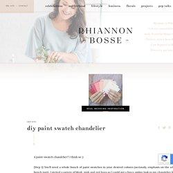 DIY Paint Swatch Chandelier