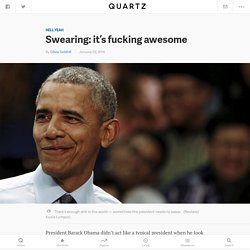 Swearing: it's fucking awesome