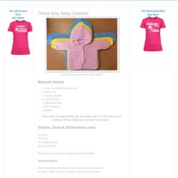 Three Way Baby Sweater - Free Crochet Pattern + Video Tutorial