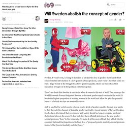 Will Sweden abolish the concept of gender?
