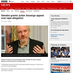 Sweden grants Julian Assange appeal over rape allegation - BBC News