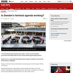 Is Sweden's feminist agenda working?
