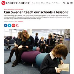 Can Sweden teach our schools a lesson?