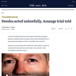 Swedes acted unlawfully, Assange trial told
