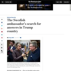 The Swedish ambassador's search for answers in Trump country