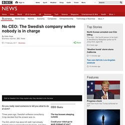 No CEO: The Swedish company where nobody is in charge