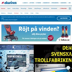 The secret Swedish troll factory - Eskilstuna Kuriren