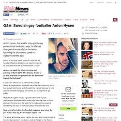 Q&A: Swedish gay footballer Anton Hysen