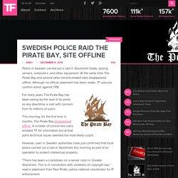 Swedish Police Raid The Pirate Bay, Site Offline