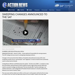 Sweeping changes announced to the SAT