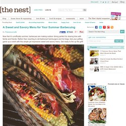 A Sweet and Savory BBQ Menu for Summer