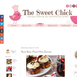 The Sweet Chick: Root Beer Float Mini Donuts