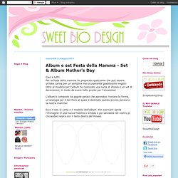 Album e set Festa della Mamma - Set & Album Mother's Day