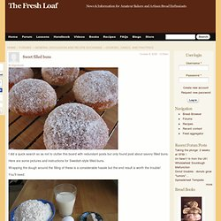 Sweet filled buns | The Fresh Loaf