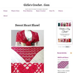 Sweet Heart Shawl