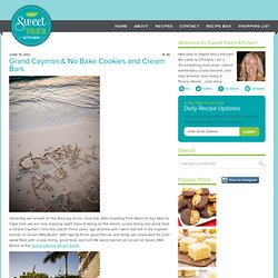 Grand Cayman & No Bake Cookies and Cream Bars