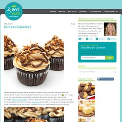 Samoas Cupcakes | Sweet Pea's Kitchen - StumbleUpon