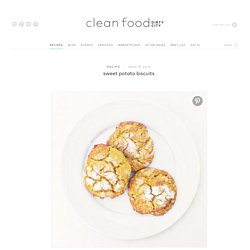 sweet potato biscuits - Clean Food Dirty City