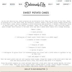 Sweet Potato Cakes - DeliciouslyElla
