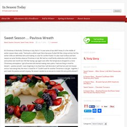 Sweet Season … Pavlova Wreath