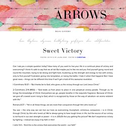 Sweet Victory « Arrows Blog – Pastor Laura Koke