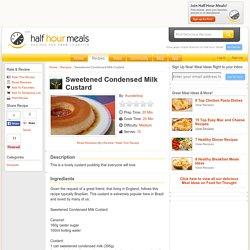 Sweetened Condensed Milk Custard