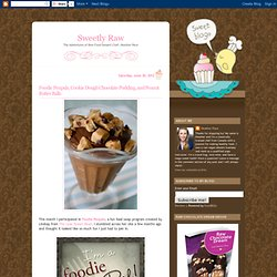 Foodie Penpals, Cookie Dough Chocolate Pudding, and Peanut Butter Balls
