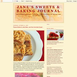 Peanut Butter & Jelly Bars, and the Uninvited Guest . . .