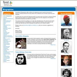 Biographies - by Sweet Search