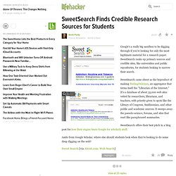 SweetSearch Finds Credible Research Sources for Students