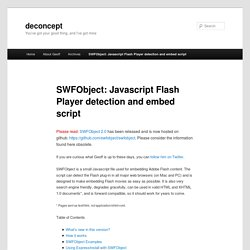 SWFObject: Javascript Flash Player detection and embed script