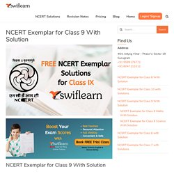 Swiflearn - NCERT Exemplar Class 9 with Solution (Maths & Science)