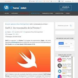 Swift 3 : les nouveautés de la Preview 1