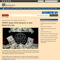 SWIFT plans fresh measure to spot financial scam