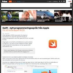 Swift - nytt programmeringsspråk från Apple - För att koda appar till iOS