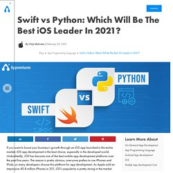Swift vs Python: Which Will Be The Best iOS Leader In 2021?