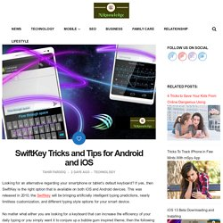 SwiftKey Tricks and Tips for Android and iOS