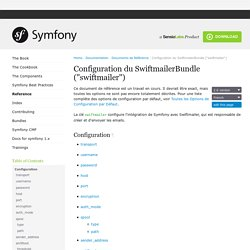 "Configuration du SwiftmailerBundle (""swiftmailer"") (The Symfony Reference)"