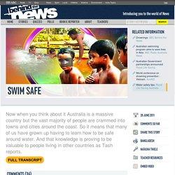 Swim Safe: 28/06/2011, Behind the News