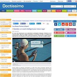 Swimbot, un coach intelligent pour mieux nager - News Forme & Sport