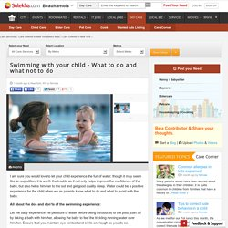 Swimming with your child - What to do and what not to do - Care Corner