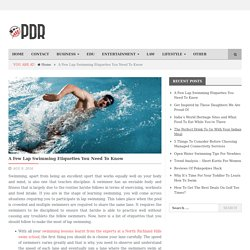 A Few Lap Swimming Etiquettes You Need To Know