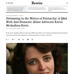 Swimming in the Waters of Patriarchy: A Q&A With Anti-Domestic Abuse Advocate Karen McAndless-Davis - Rewire