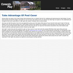 Take Advantage Of Pool Cover