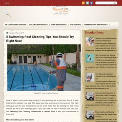 5 Swimming Pool Cleaning Tips You Should Try Right Now!
